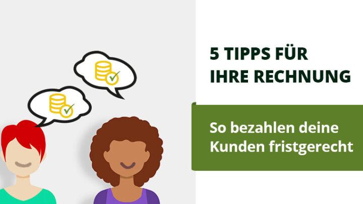 5 Tipps, um Kunden das Bezahlen von Rechnungen zu vereinfachen