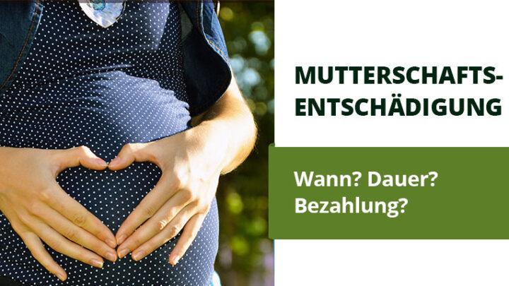 Wissenswertes rund um die Mutterschaftsentschädigung