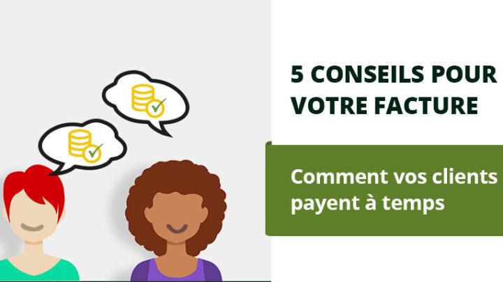 5 conseils pour simplifier le paiement des factures pour les clients