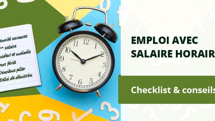 À quoi on doit prêter attention pour les emplois au salaire horaire ?