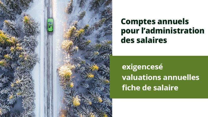 Comptes annuels pour l'administration des salaires