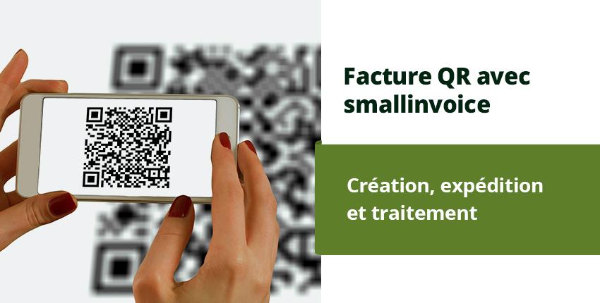 Créer et traiter une QR-facture en ligne